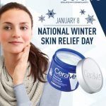 "The Makers of CeraVe® Skincare Declare ""NATIONAL WINTER SKIN RELIEF DAY"""