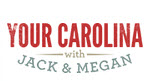 Your Carolina with Jack & Mega