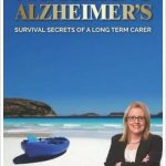 Survival Secrets for Navigating Alzheimer's