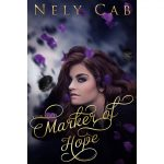 "Join Author Nely Cab on her Magical Adventure in ""Marker of Hope"""